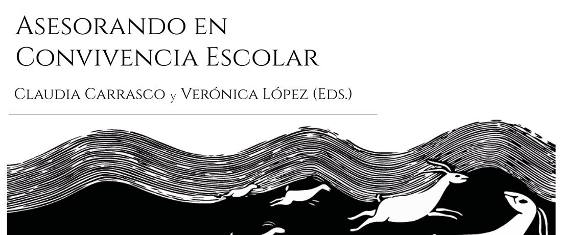 Libro: Asesorando en Convivencia Escolar (Carrasco y López, 2020)
