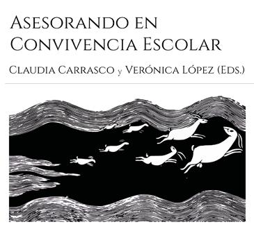 Libro «Asesorando en convivencia escolar» (Carrasco y López, 2020)